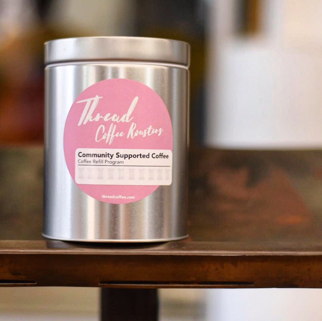 Community Supported Coffee - Refillable Tin!